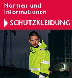 Normen und Informationen Schutzbekleidung